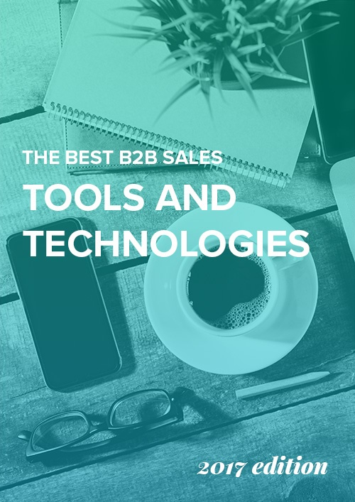 The Best Sales Tools and Technologies
