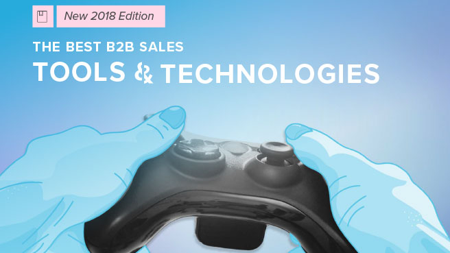 The Best B2B Sales Tools and Technologies in 2018