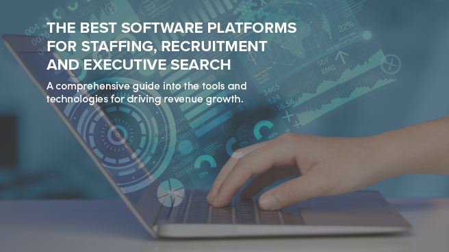 The Best Software Platforms for Staffing and Recruiters