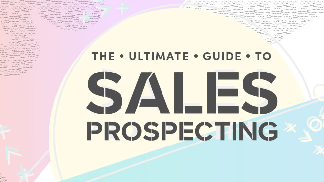 The Ultimate 60-Page Guide to Sales Prospecting
