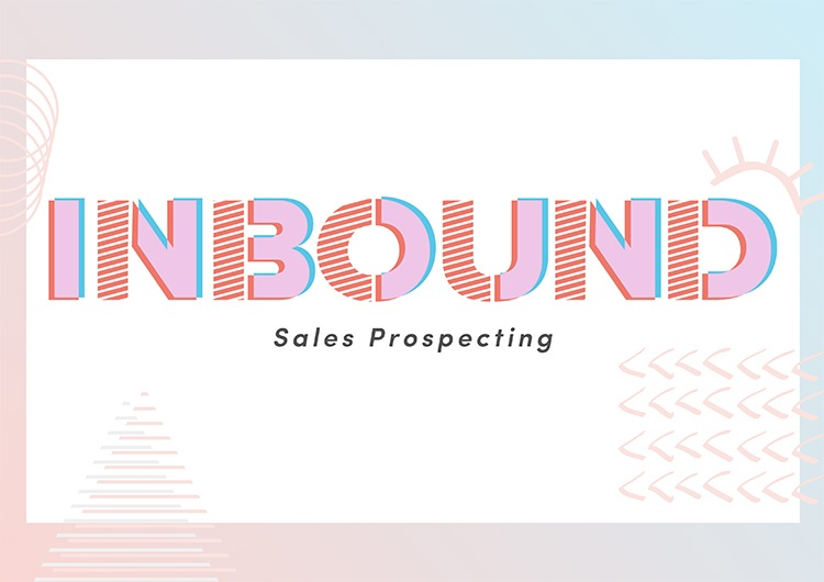 Sales Prospecting Guide: Inbound Sales Prospecting