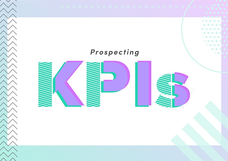 Sales Prospecting Guide: Prospecting KPIs